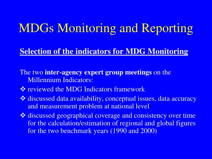 Selection of the indicators for MDG Monitoring