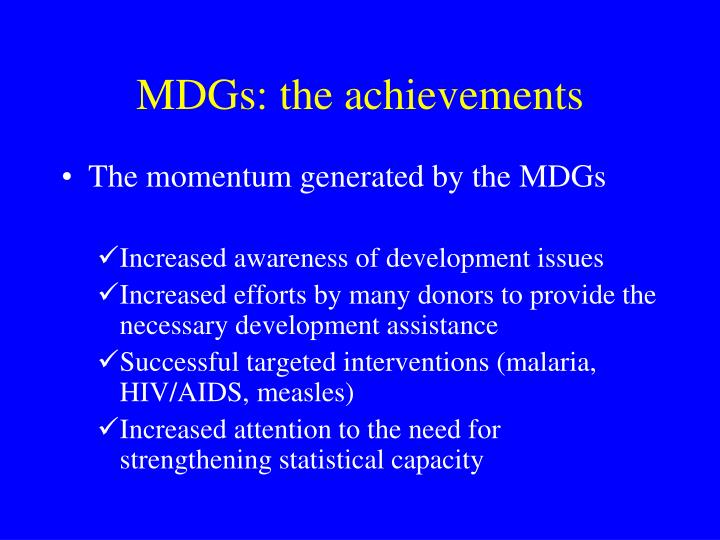 MDGs: the achievements