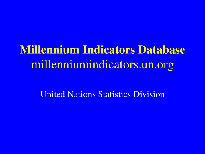 Millennium Indicators Database