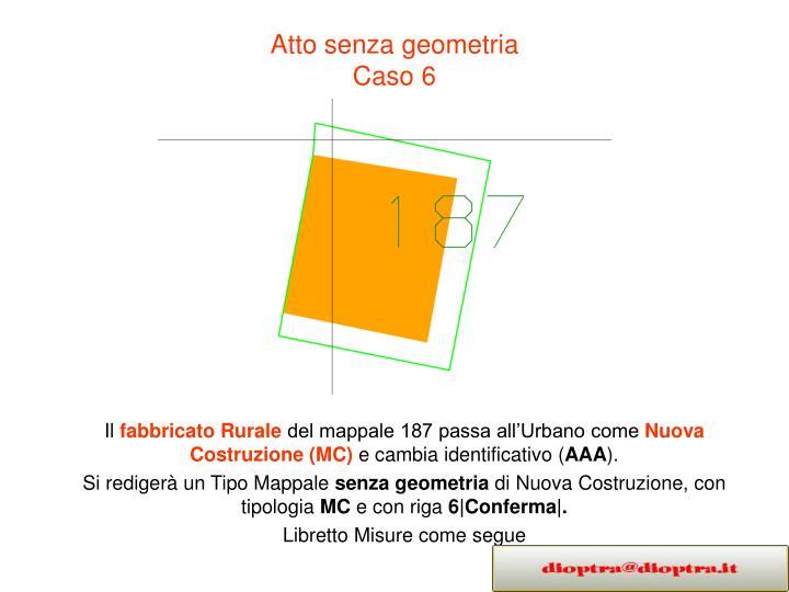 Atto senza geometria