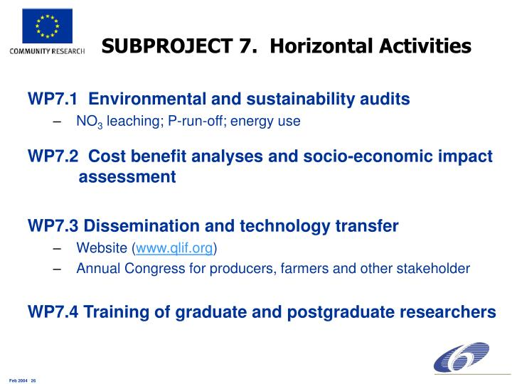 SUBPROJECT 7.  Horizontal Activities