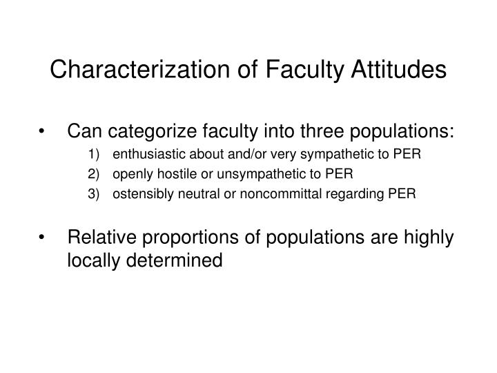 Characterization of Faculty Attitudes