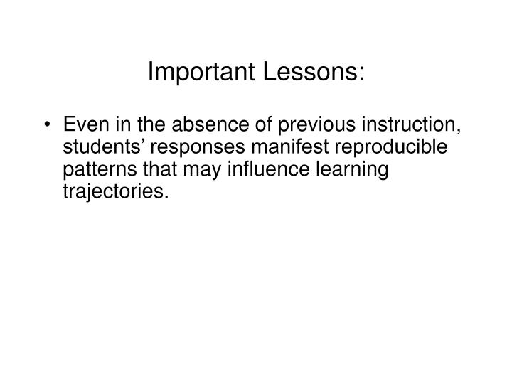Important Lessons: