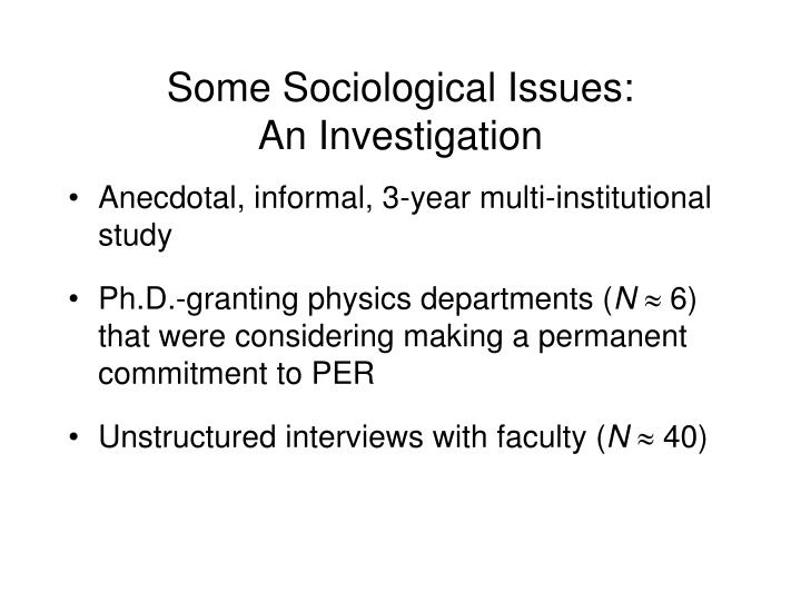 Some Sociological Issues: