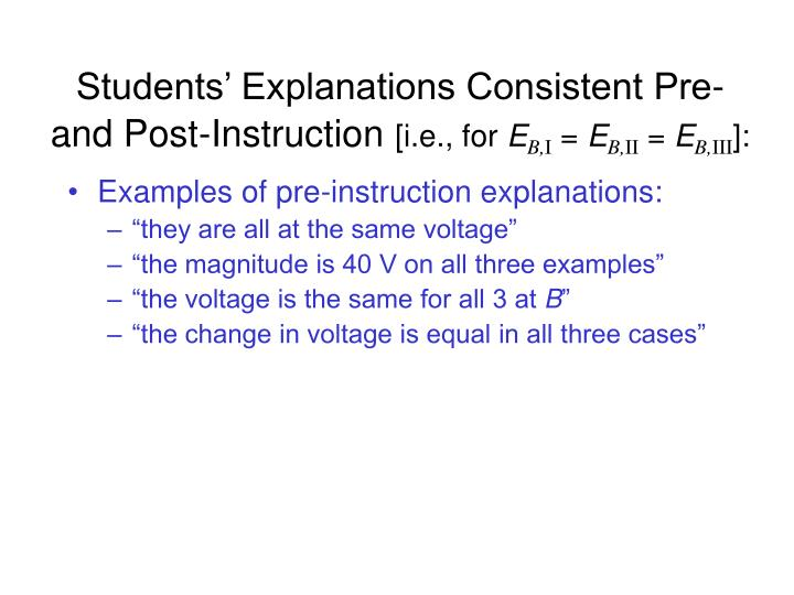Students' Explanations Consistent Pre- and Post-Instruction