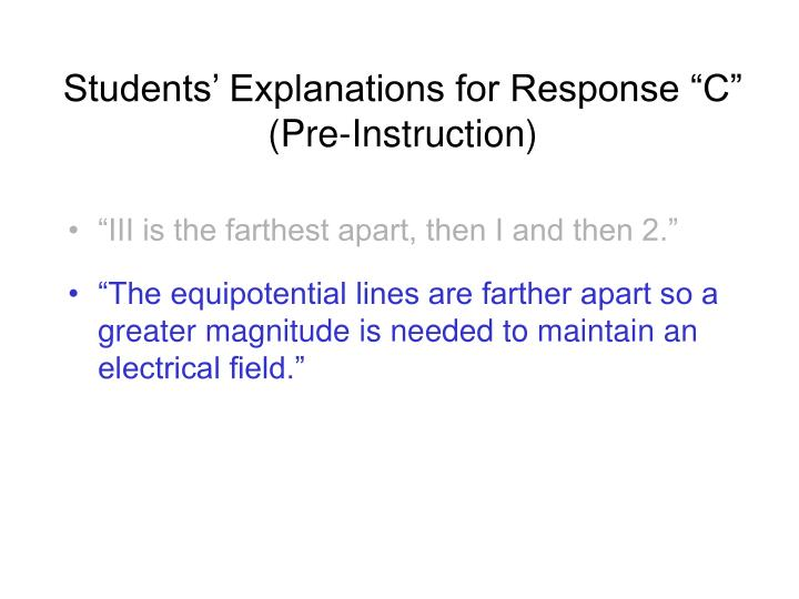 "Students' Explanations for Response ""C"" (Pre-Instruction)"