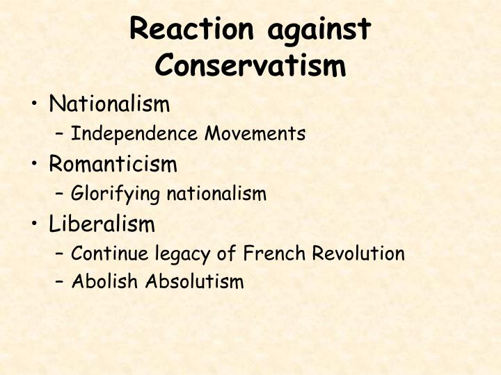 Reaction against Conservatism