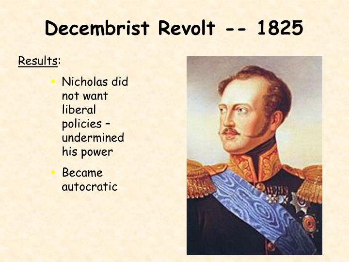 Decembrist Revolt -- 1825