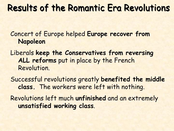 Results of the Romantic Era Revolutions
