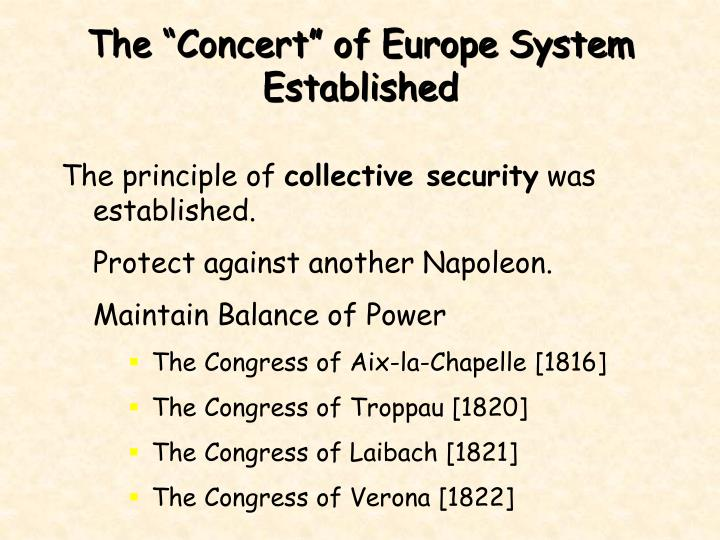 "The ""Concert"" of Europe System Established"
