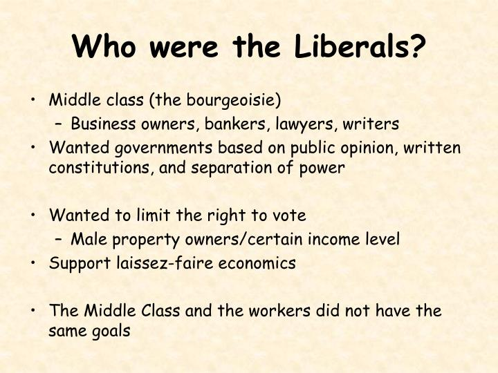 Who were the Liberals?