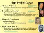 high profile cases