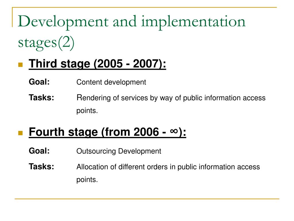 Development and implementation stages
