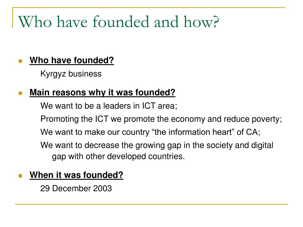 Who have founded and how?