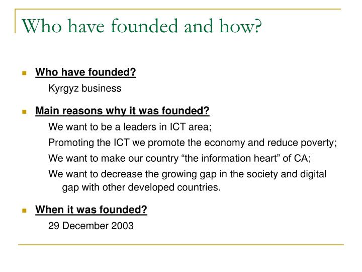 Who have founded and how