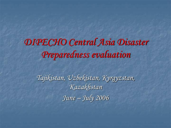 Dipecho central asia disaster preparedness evaluation