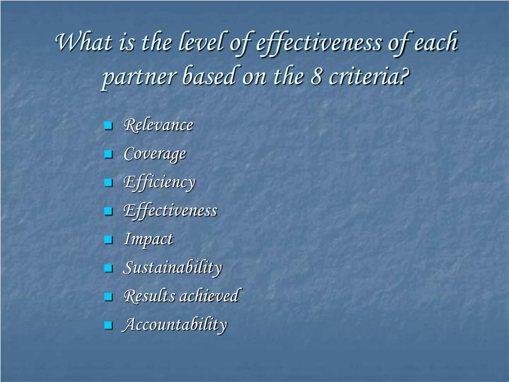 What is the level of effectiveness of each partner based on the 8 criteria?