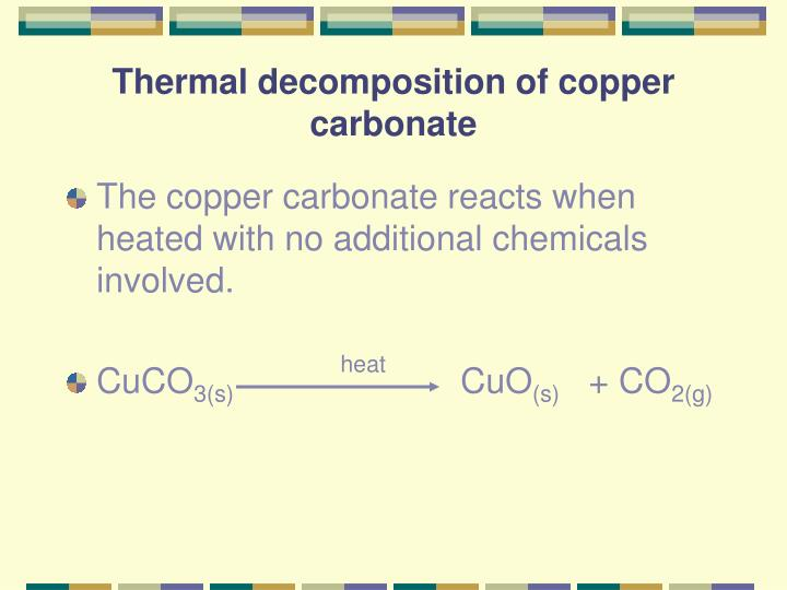 investigation of the thermal decomposition of copper Thermal decomposition of copper (ii) sulfate (cuso4) and copper (ii) oxysulfate (cuocuso4) are important steps in the overall oxidative roasting of covellite (cus) and chalcocite (cu2s) nonisothermal thermogravimetric techniques were used to investigate the decomposition reactions in flowing n2.