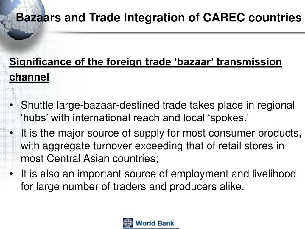 Bazaars and Trade Integration of CAREC countries