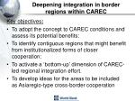 deepening integration in border regions within carec23