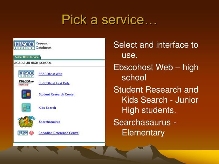 Pick a service…