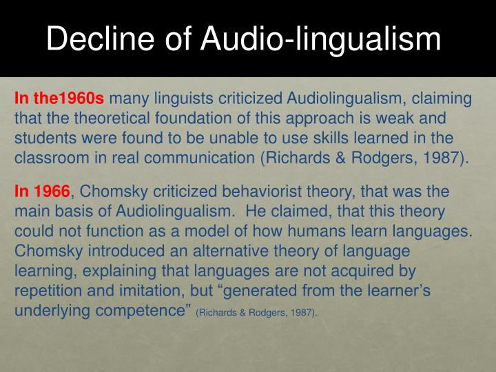 Decline of Audio-lingualism