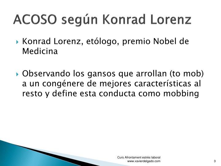 ACOSO según Konrad Lorenz
