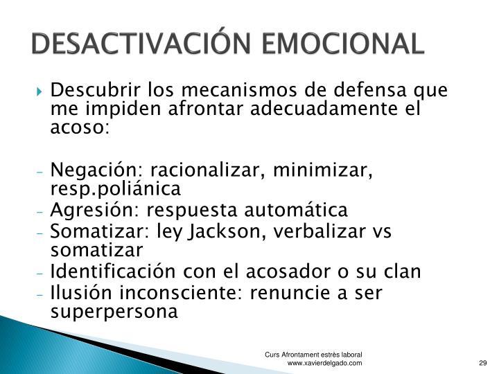 DESACTIVACIÓN EMOCIONAL