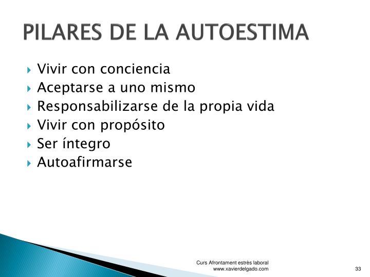 PILARES DE LA AUTOESTIMA