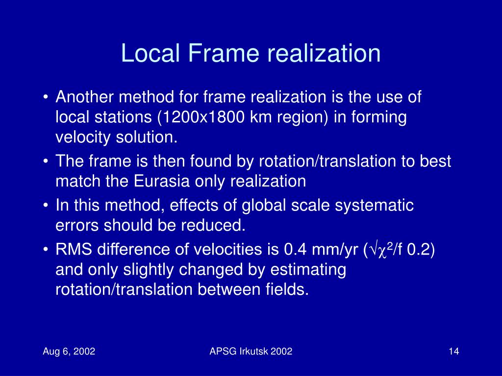 Local Frame realization