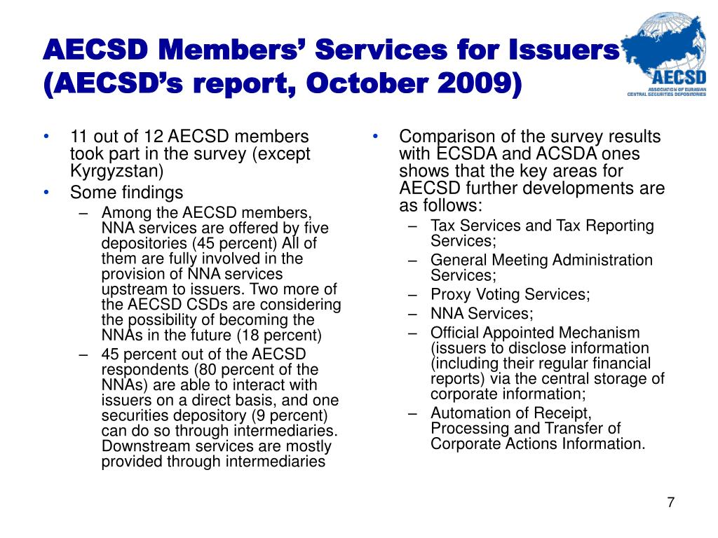 11 out of 12 AECSD members took part in the survey (except