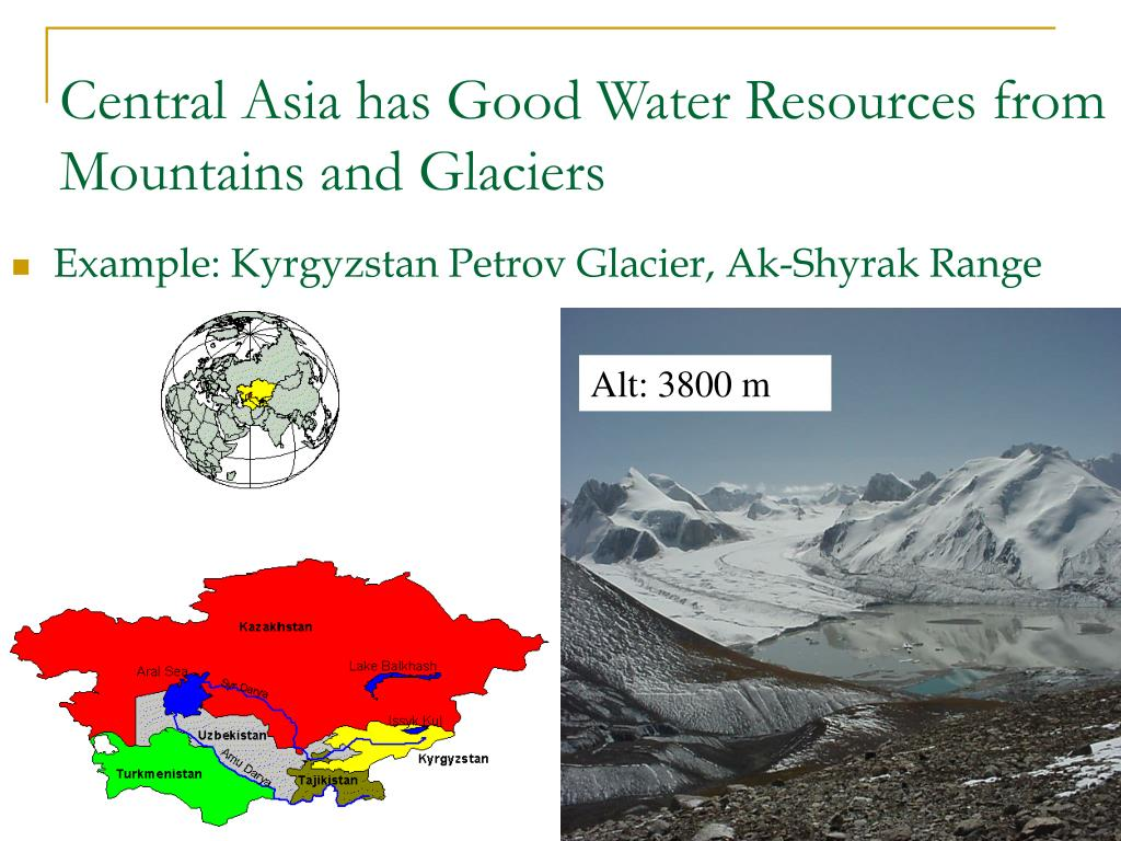 Central Asia has Good Water Resources from Mountains and Glaciers