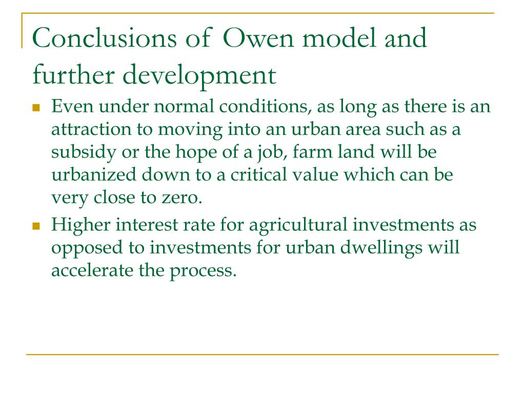 Conclusions of Owen model and further development