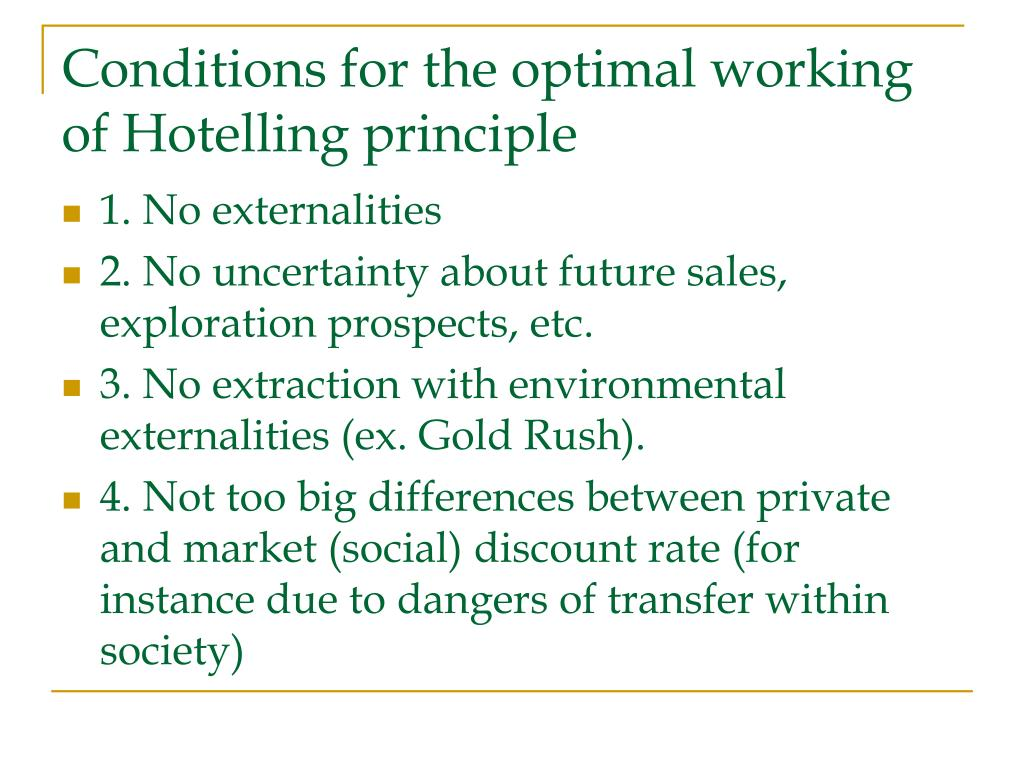 Conditions for the optimal working of Hotelling principle
