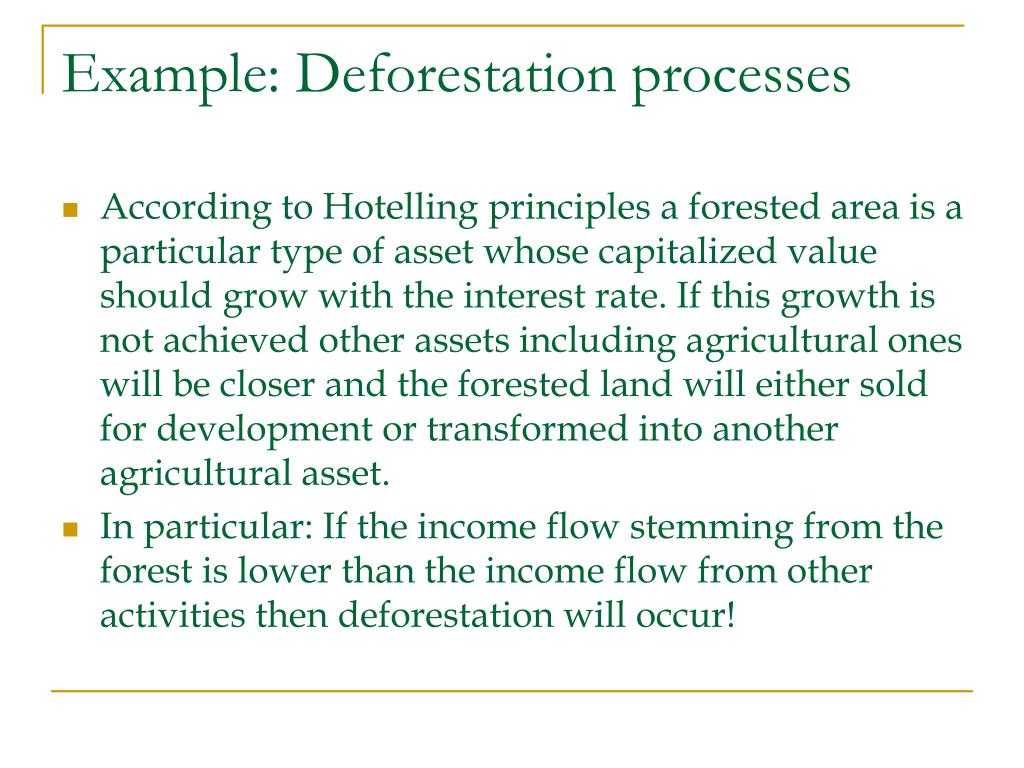 Example: Deforestation processes