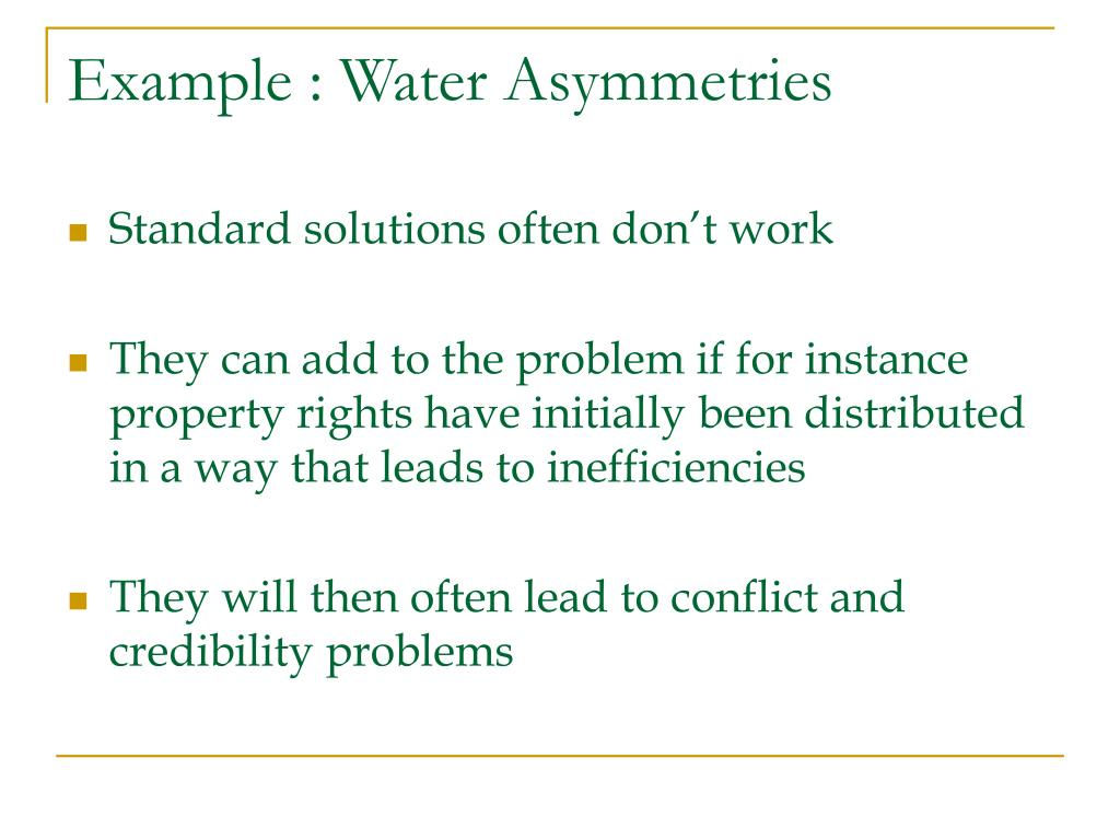 Example : Water Asymmetries