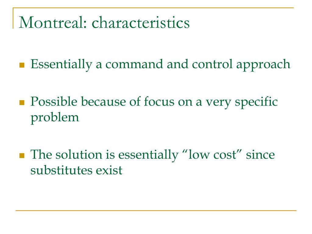 Montreal: characteristics