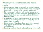 private goods externalities and public goods
