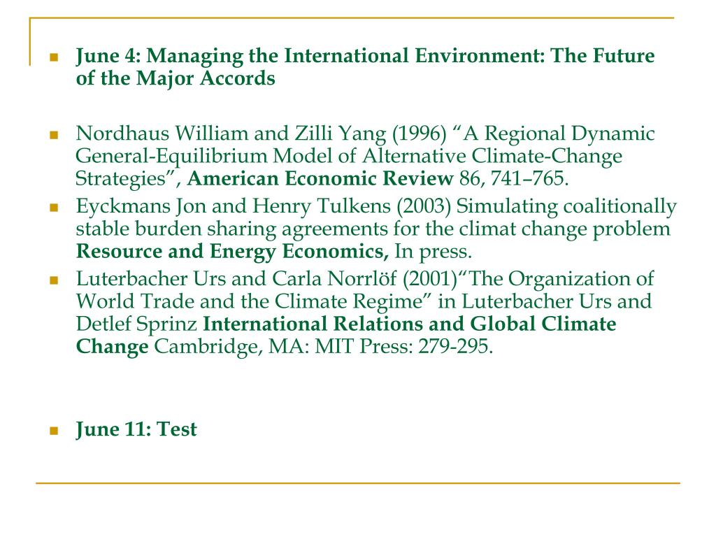 June 4: Managing the International Environment: The Future of the Major Accords