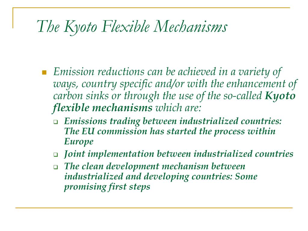 The Kyoto Flexible Mechanisms