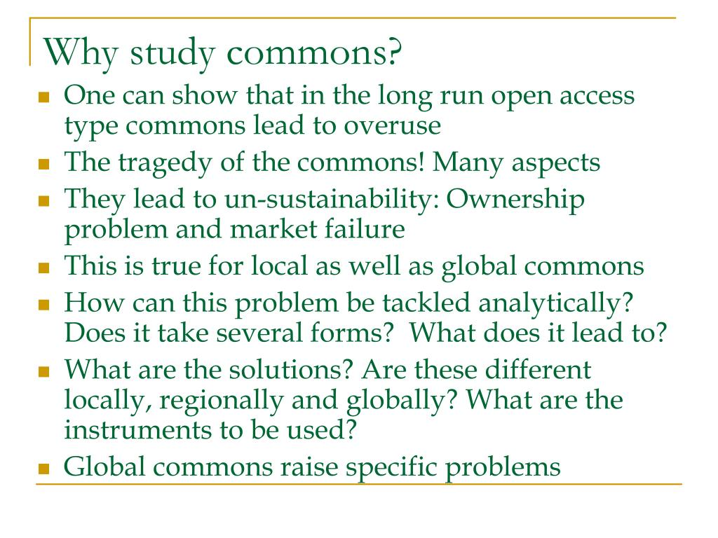 Why study commons?