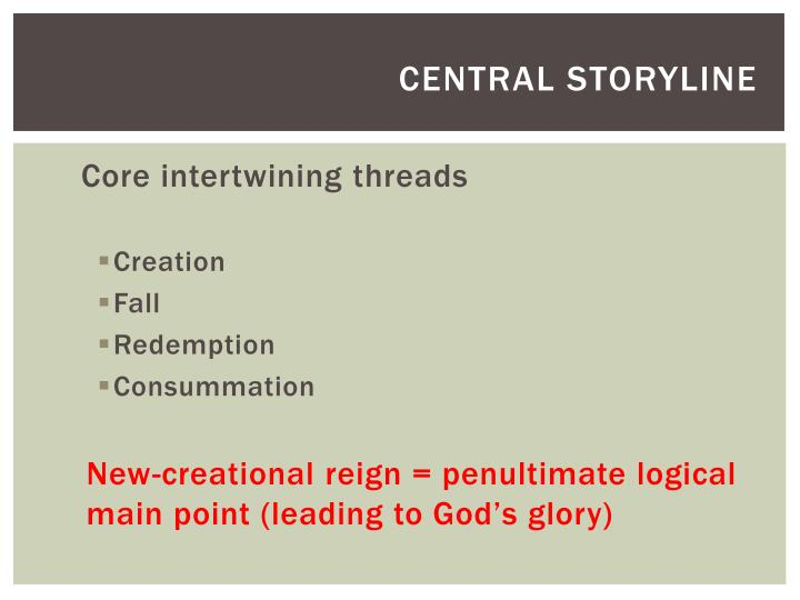 Central storyline