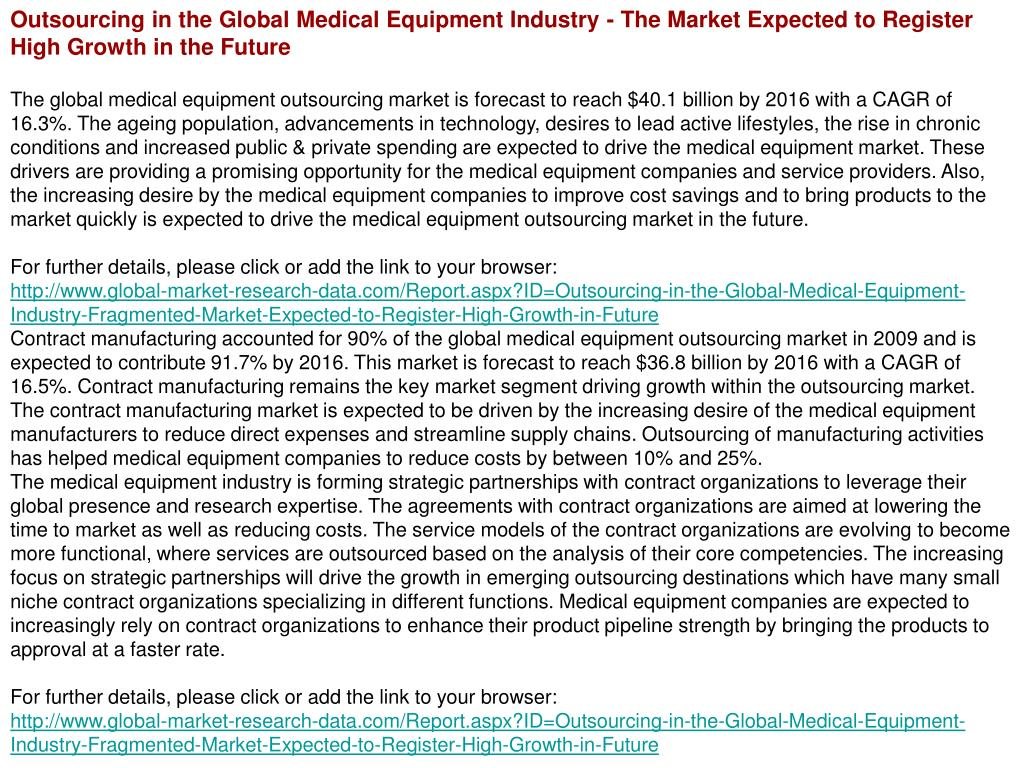Outsourcing in the Global Medical Equipment Industry - The Market Expected to Register High Growth in the Future
