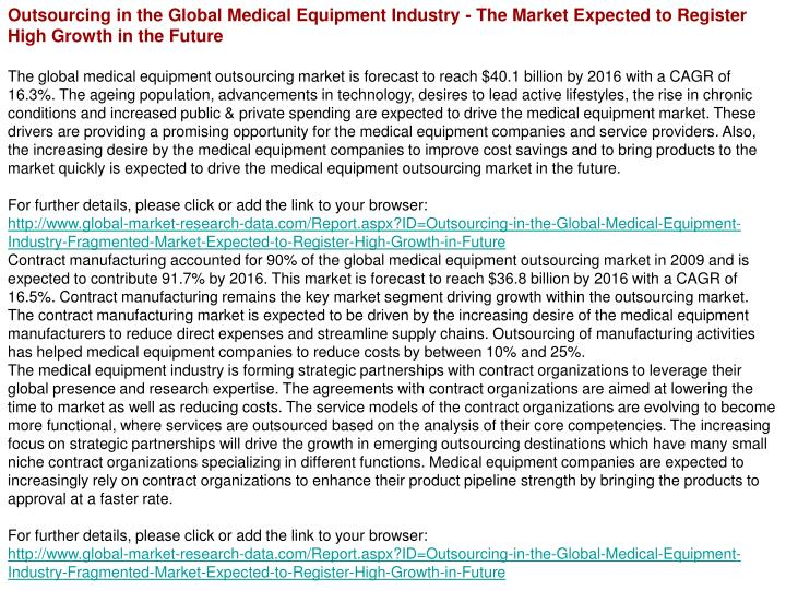 Outsourcing in the Global Medical Equipment Industry - The Market Expected to Register High Growth i...