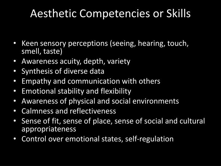 Aesthetic Competencies or Skills