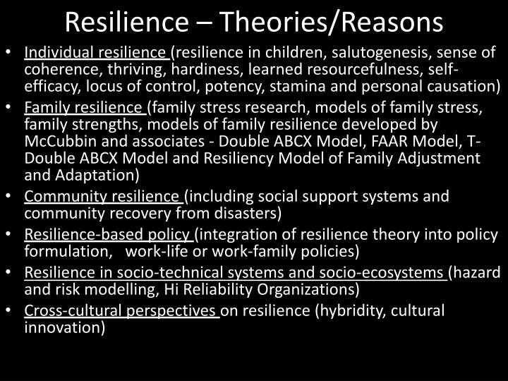 Resilience – Theories/Reasons