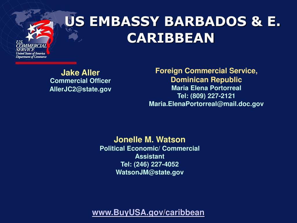 US EMBASSY BARBADOS & E. CARIBBEAN
