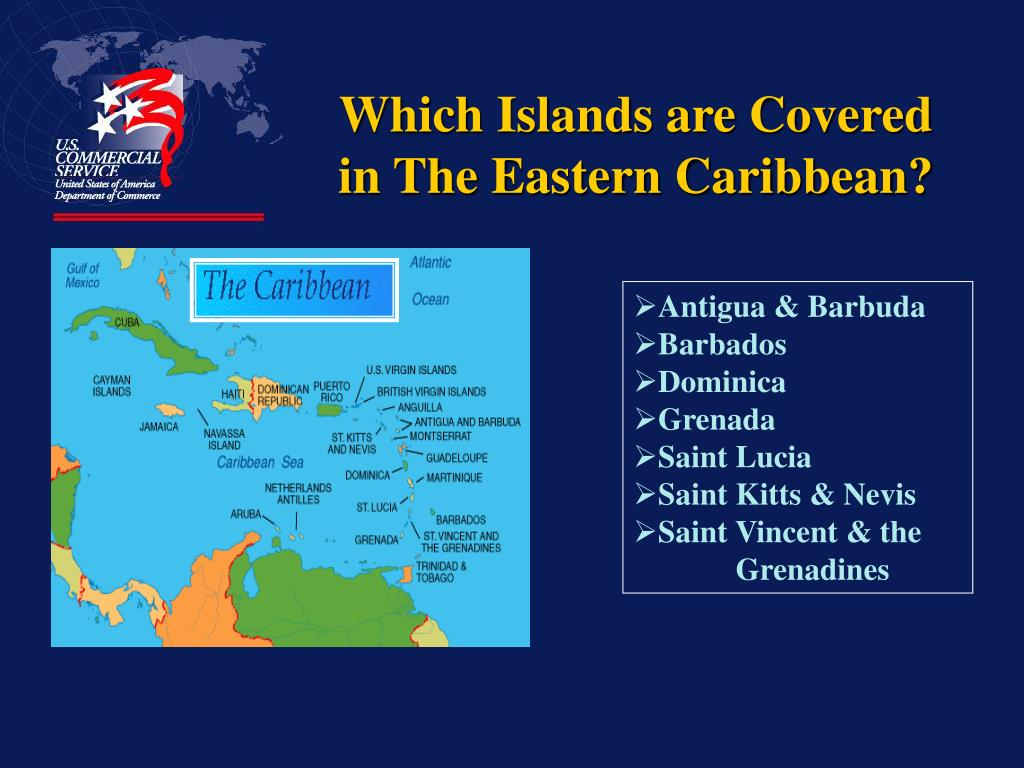 Which Islands are Covered in The Eastern Caribbean?