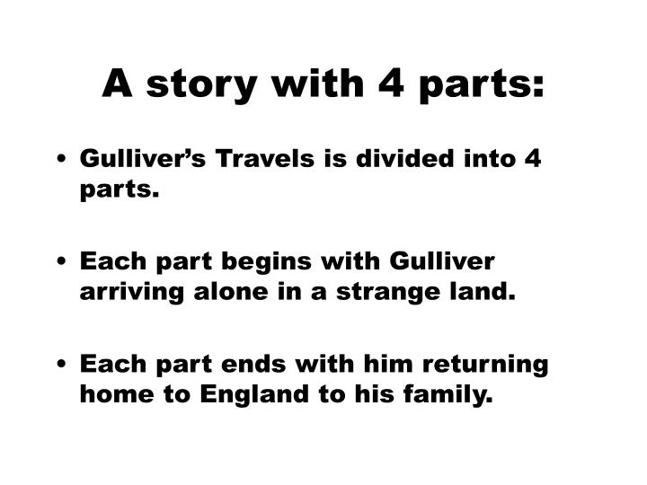 A story with 4 parts: