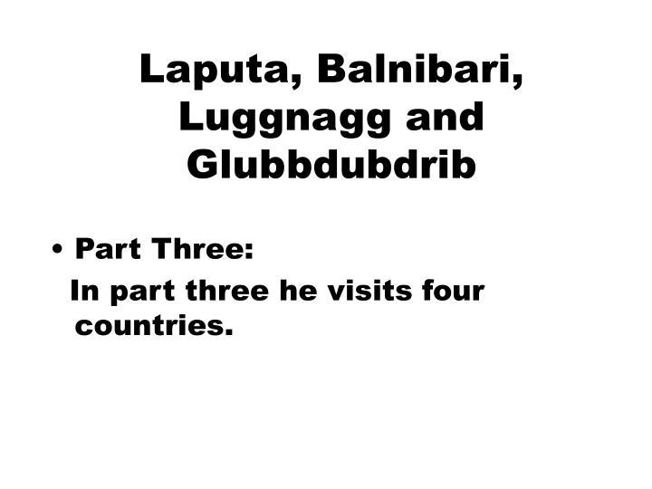 Laputa, Balnibari, Luggnagg and Glubbdubdrib